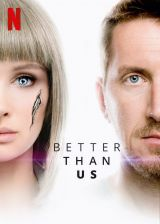 Better Than Us - Saison 1