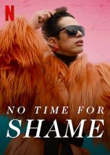 No Time for Shame - Saison 1