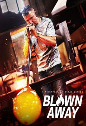 Blown Away - Saison 1