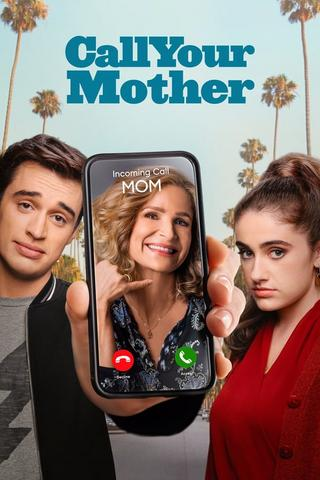 Call Your Mother - Saison 1