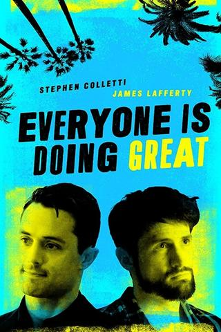 Everyone Is Doing Great - Saison 1