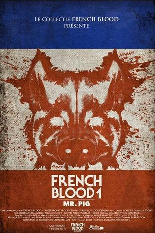 French Blood 1 - Mr. Pig