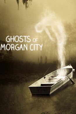 Ghosts of Morgan City - Saison 1