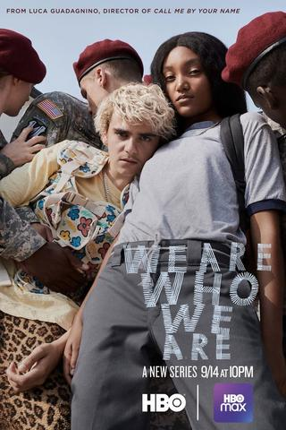 We Are Who We Are - Saison 1